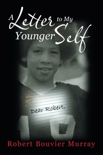 a book cover titled a letter to my younger self. book, publication, reading, letter, literature