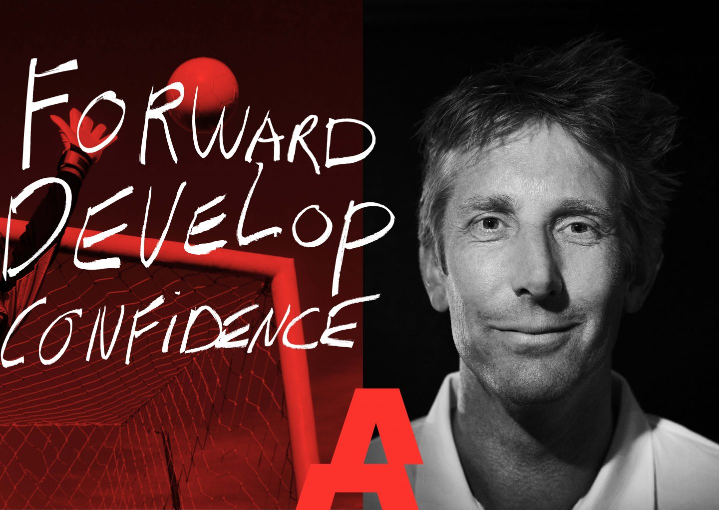 Edwin van der Sar CEO of Ajax Amsterdam reveals his secret to success in interview with GamePlan A, forward, develop, confidence, performance, Ajax Amsterdam, football, goal keeper, dutch national team, adidas, GamePlan A