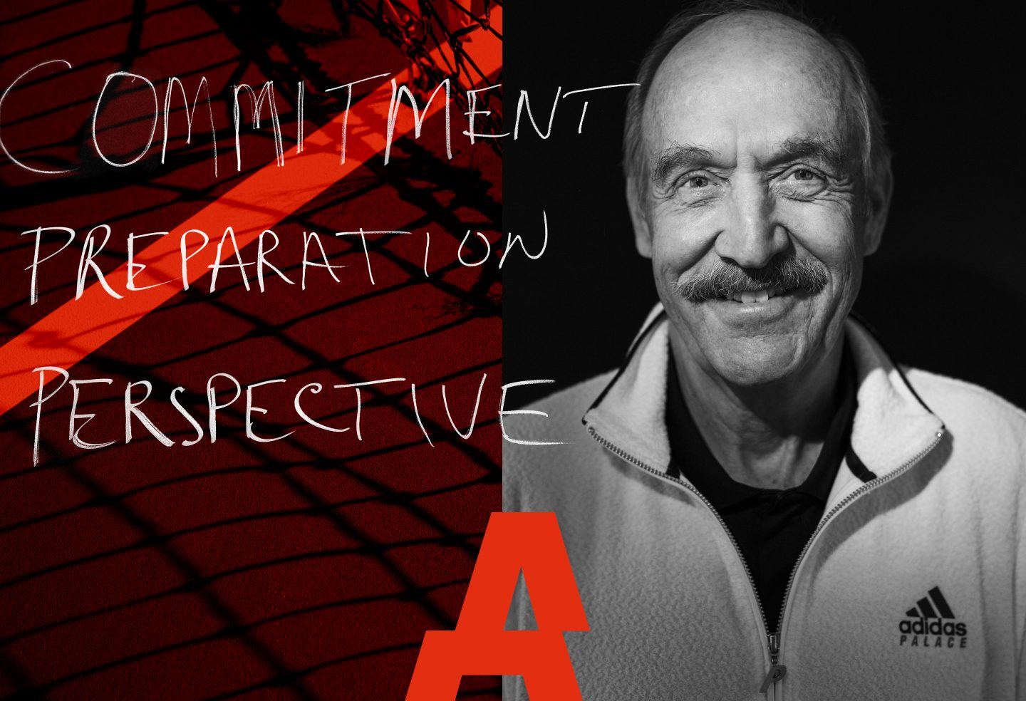 A black and white picture of Stan Smith on the right-hand side and the handwritten words commitment, preparation and perspective on the left-hand side in front of a red background. Tennis, adidas, career, success, interview, mindset, performance, GamePlan A