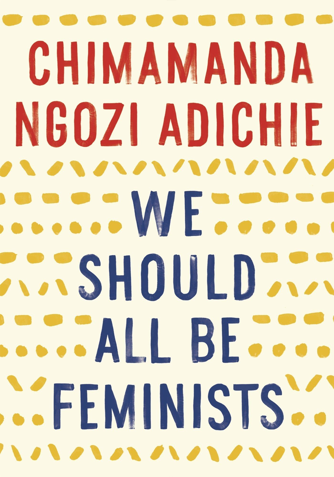 Book cover of Chimamanda Ngozi Adiche's book We should all be feminists, summer reading list, inspiration, diversity