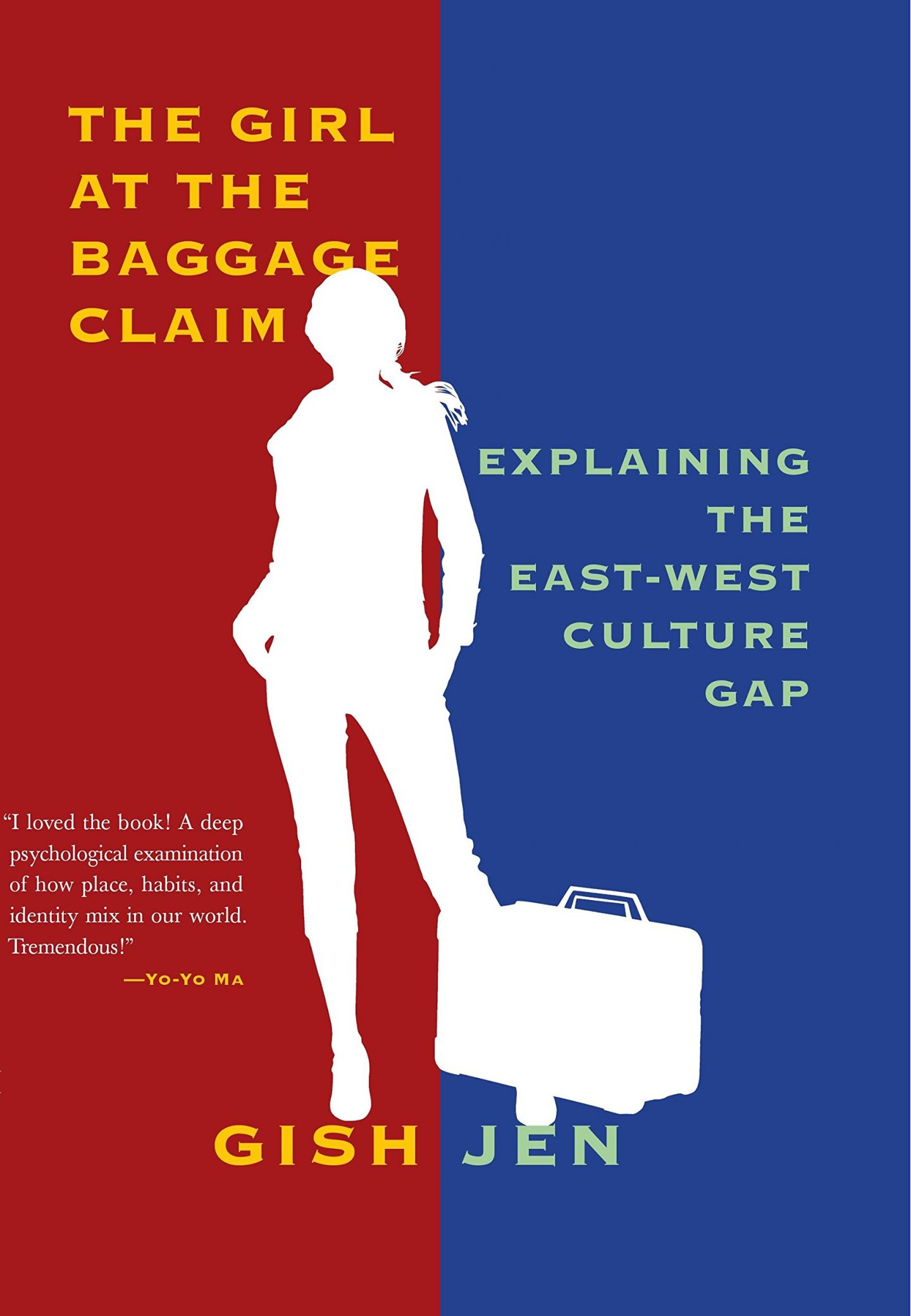 Book cover of The girl at the baggage claim by Gish Jen, diversity, summer reading list, inspiration