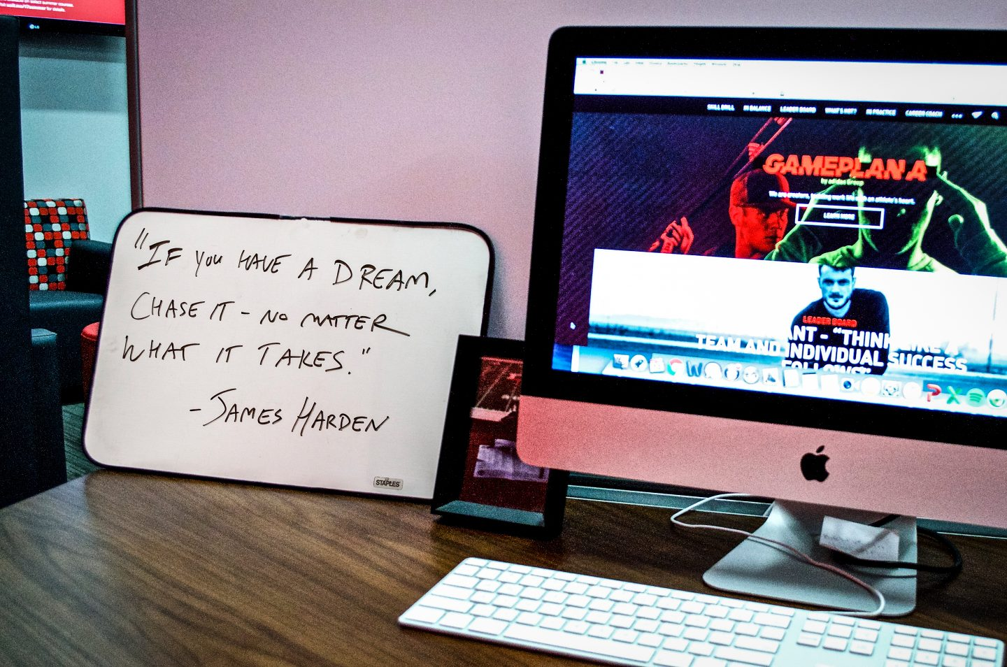 GamePlan A-James Harden-quote-if-you-have-a-dream-chase-it-no-matter-what-it-takes-motivation-board-desk